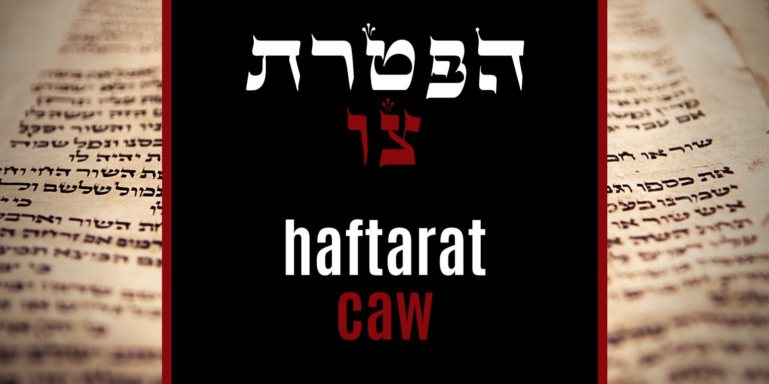 Haftarat Caw