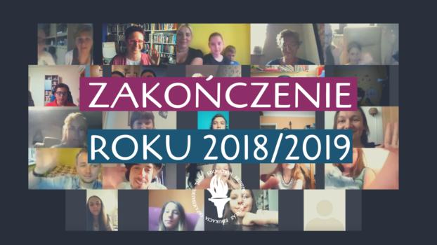 Zakończenie Roku Szkolnego 2018/2019 | 5779!