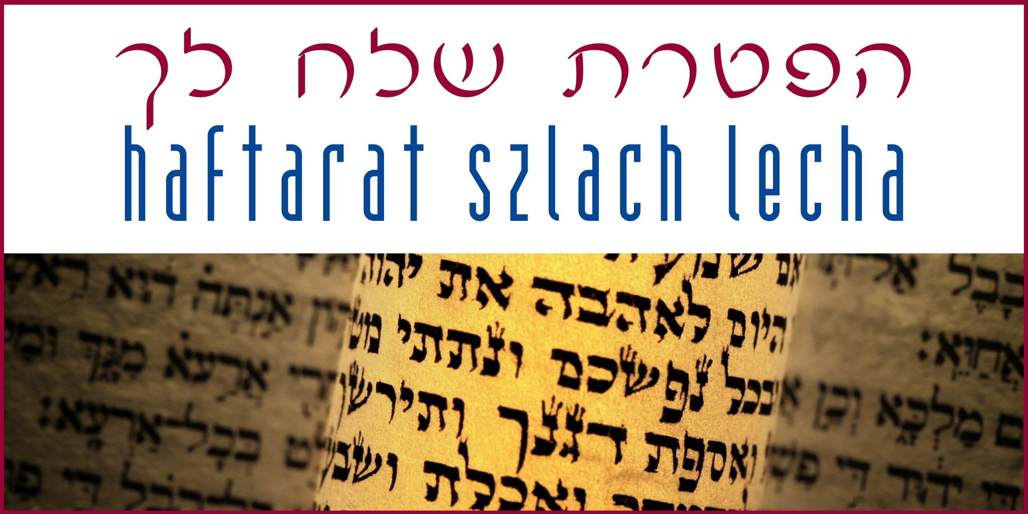 Haftarat Szlach Lecha