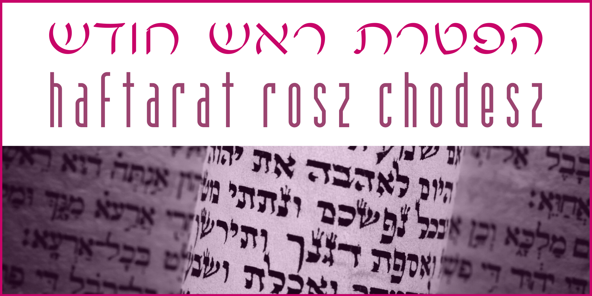 Haftarat Rosz Chodesz