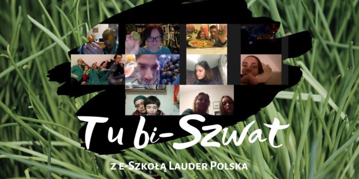 Tu bi-Szwat z E-Szkołą Lauder Polska!