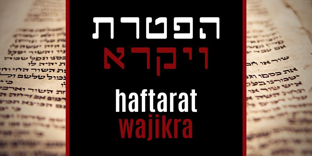 Haftarat Wajikra