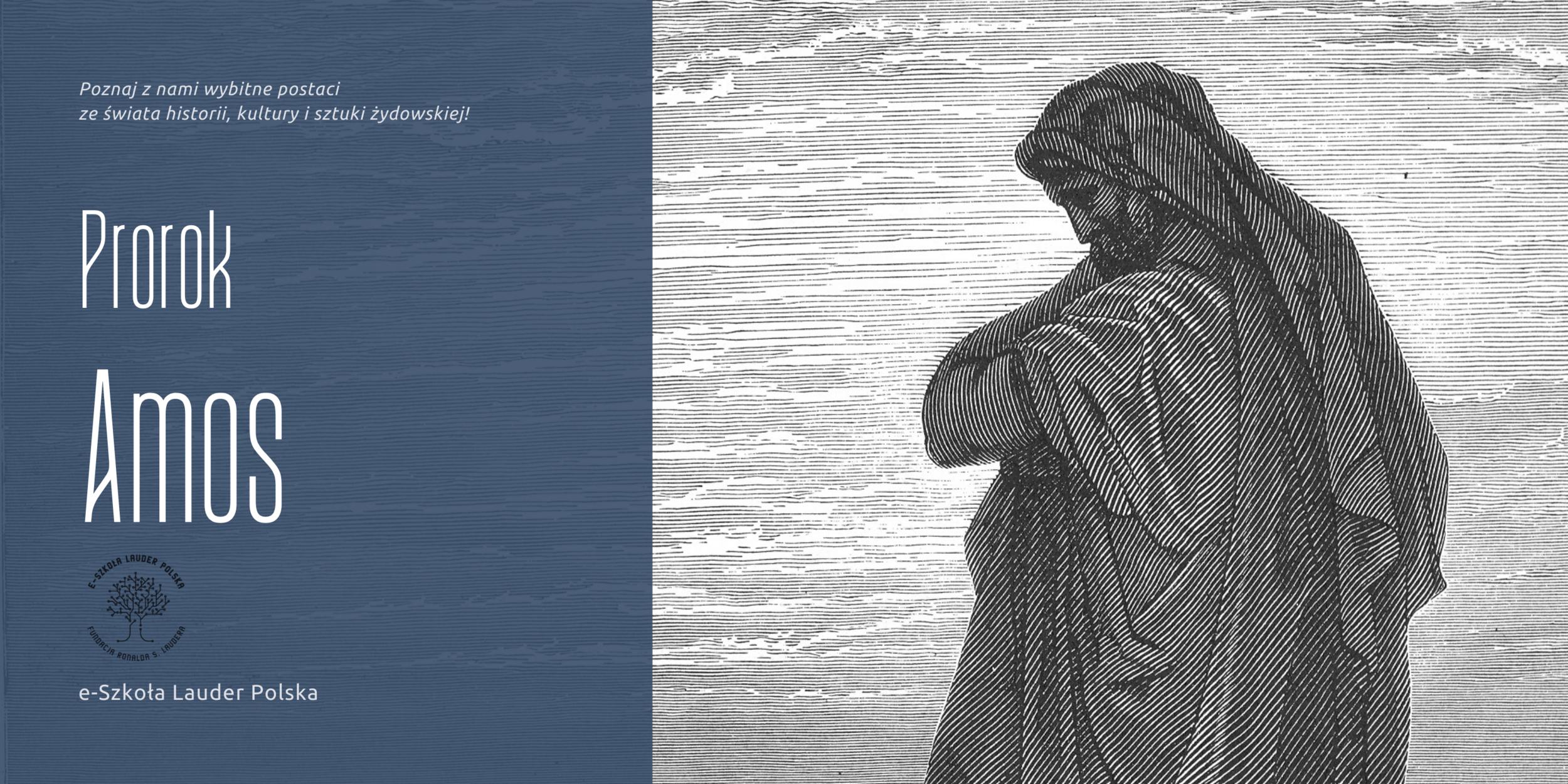 Amos – prorok, hodowca trzód i aktywista społeczny