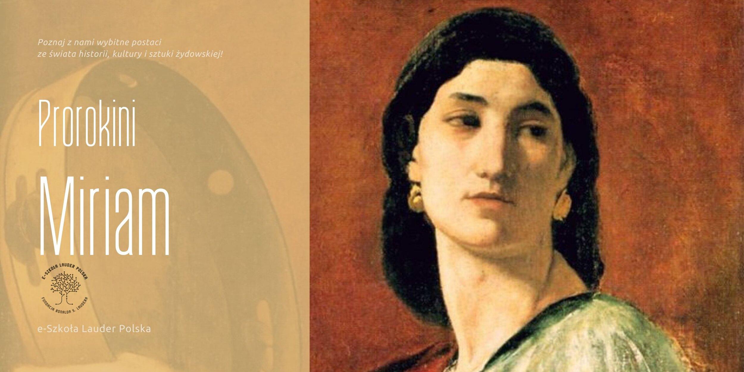 Miriam – prorokini, przywódczyni i poetka