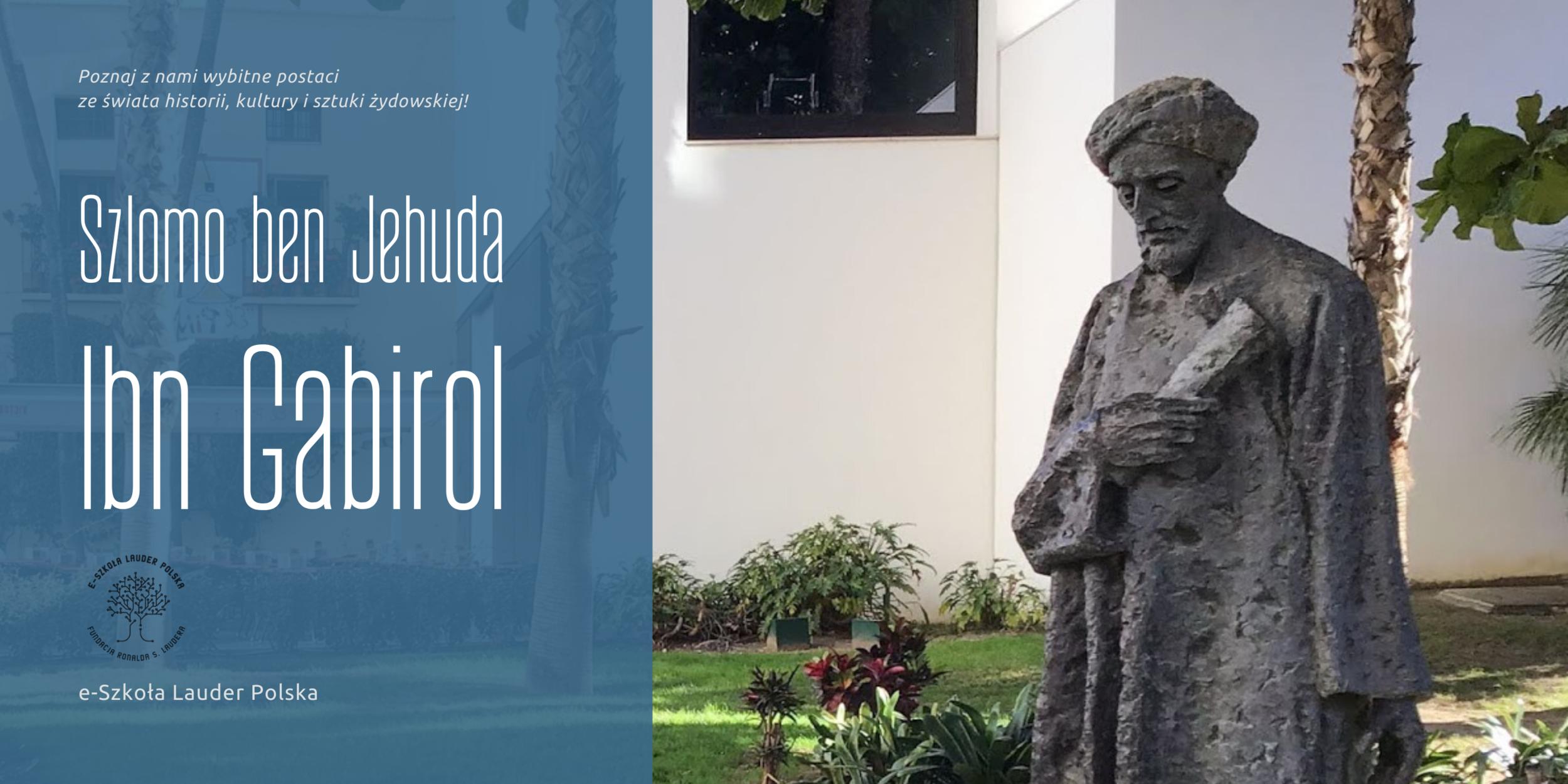 Salomon Ibn Gabirol – filozof, etyk i poeta