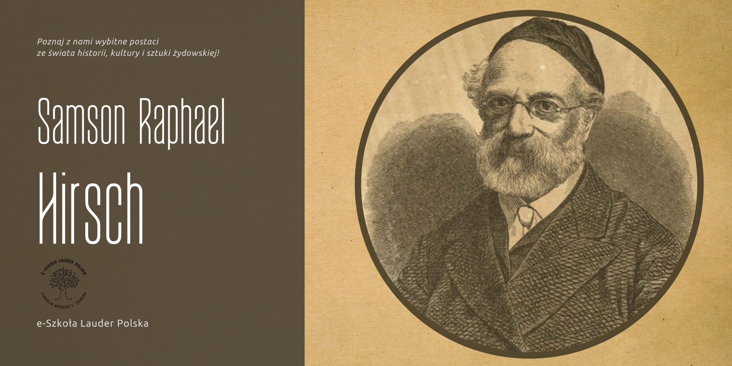 Samson Raphael Hirsch – Ojciec Współczesnej Ortodoksji