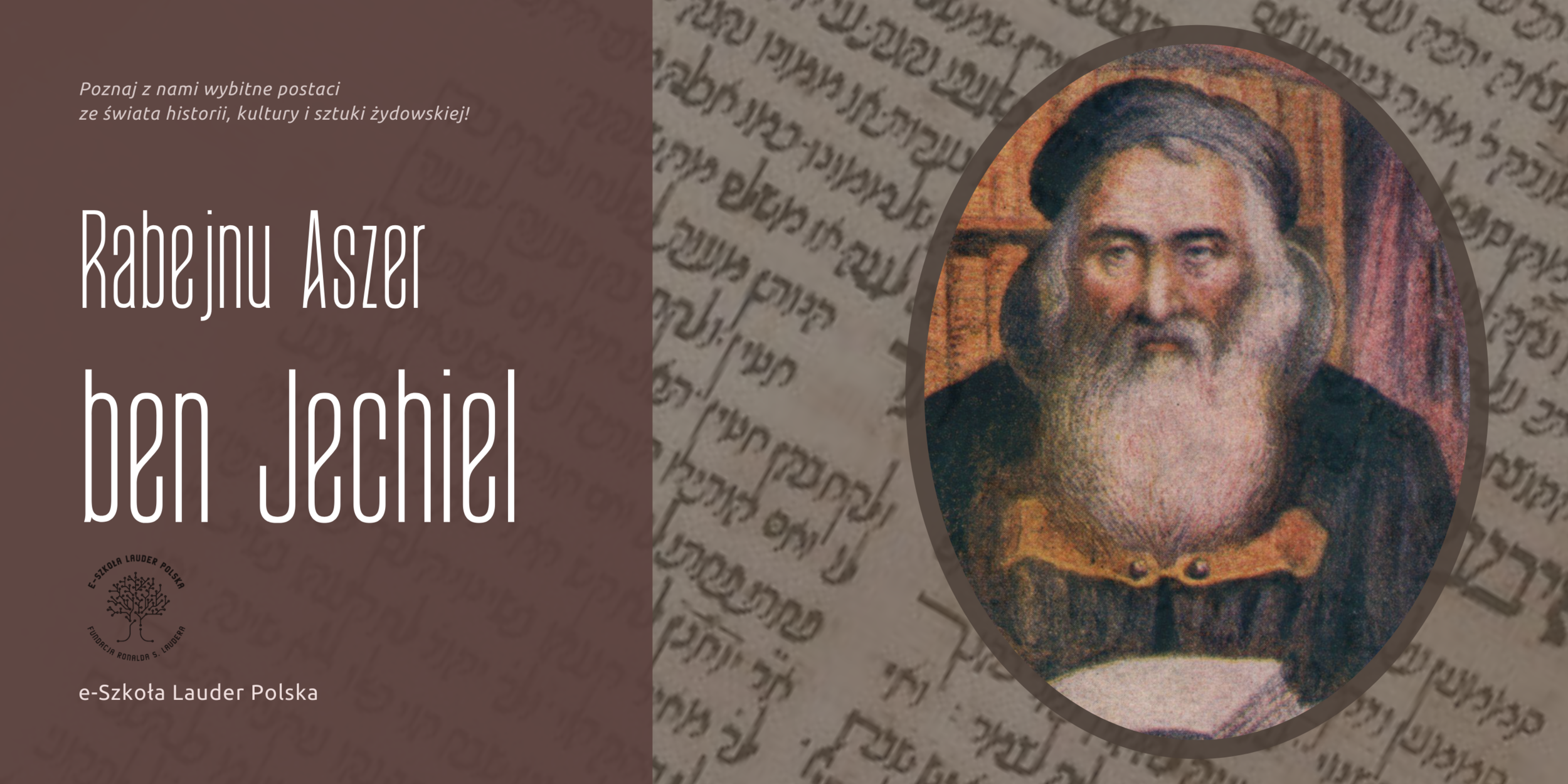 Rabejnu Aszer ben Jechiel – wybitny talmudysta i halachista